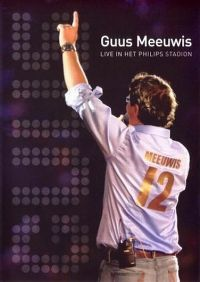 Cover Guus Meeuwis - Live in het Philips stadion [DVD]